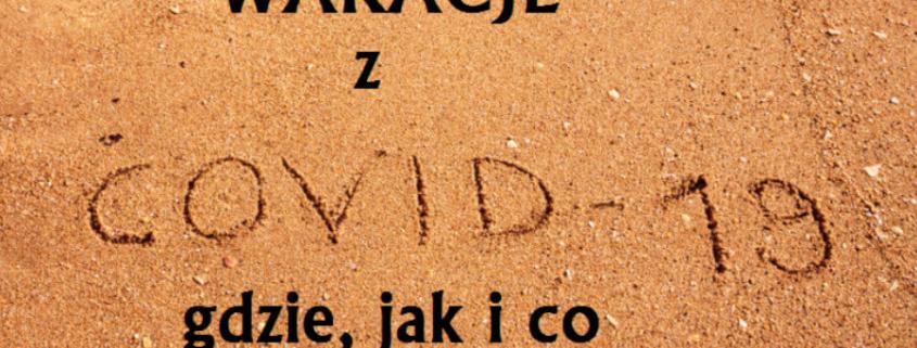 wakacje covid-19